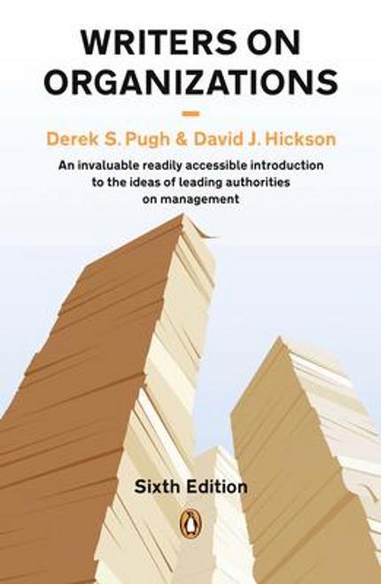 Pugh, Derek S. / Writers on Organizations