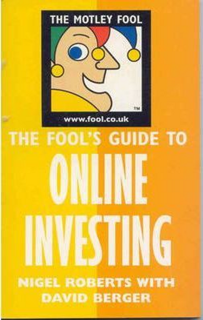Roberts, Nigel / The Fool's Guide to Online-Investing
