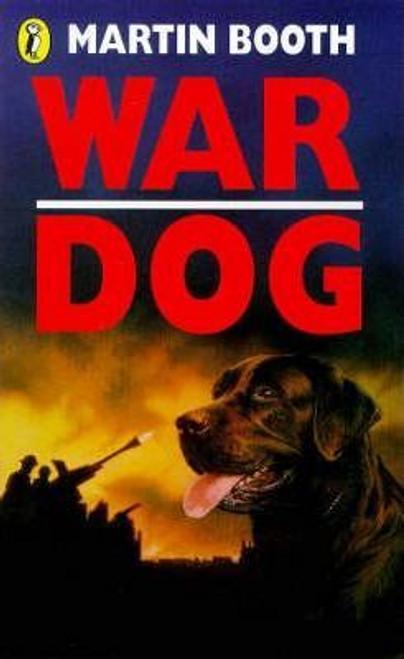 Booth, Martin / War Dog