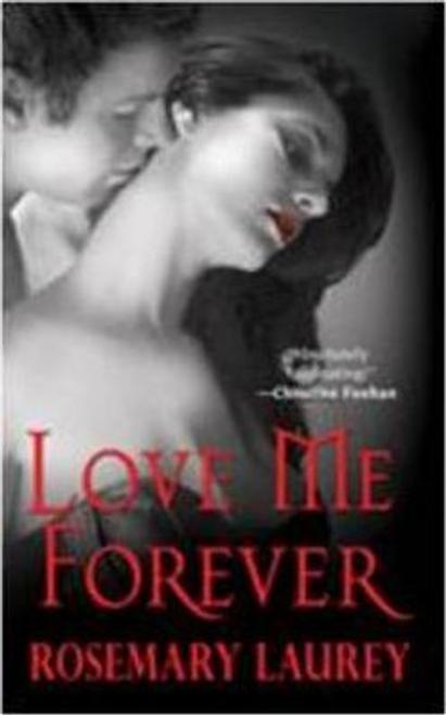 Laurey, Rosemary / Love Me Forever