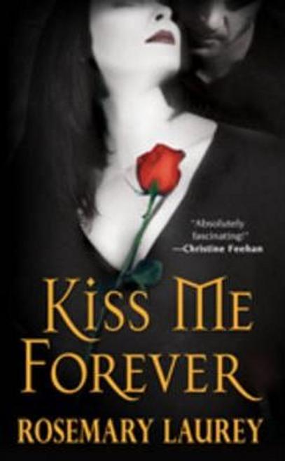 Laurey, Rosemary / Kiss Me Forever