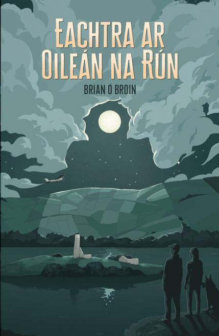 Ó Broin, Brian - Eachtra ar Oileán na Rún - PB - As Gaeilge - BRAND NEW