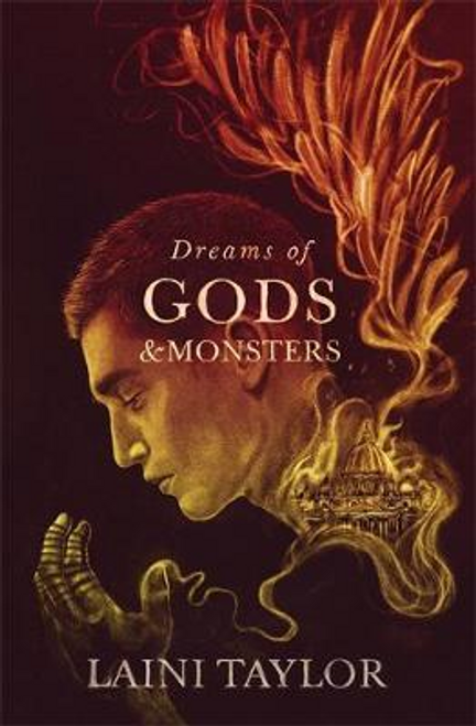 Taylor, Laini - Dreams of Gods and Monsters  ( Daughter of Smoke and Bone Trilogy - Book 3 )  BRAND NEW