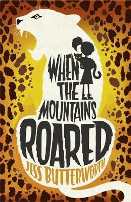 Butterworth, Jess / When the Mountains Roared