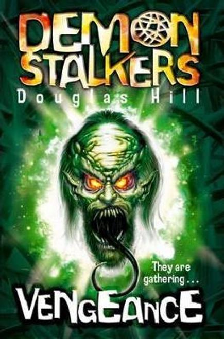 Hill, Douglas / Demon Stalkers 3: Vengeance