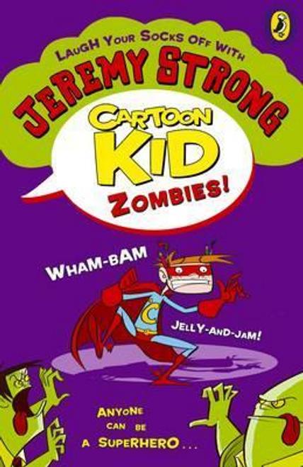 Strong, Jeremy / Cartoon Kid: Zombies!