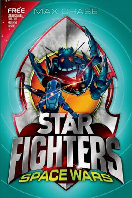 Chase, Max / Star Fighters 6: Space Wars!