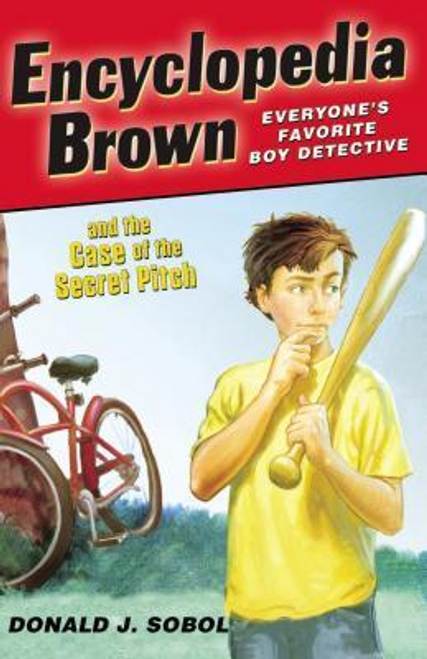 Sobol, Donald J. / Encyclopedia Brown and the Case of the Secret Pitch