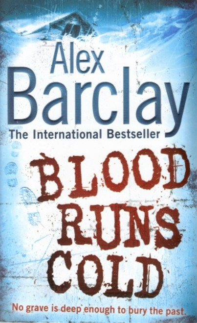 Barclay, Alex / Blood Runs Cold