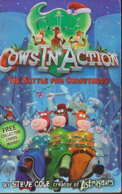 Cole, Steve / Cows in Action: The Battle for Christmoos