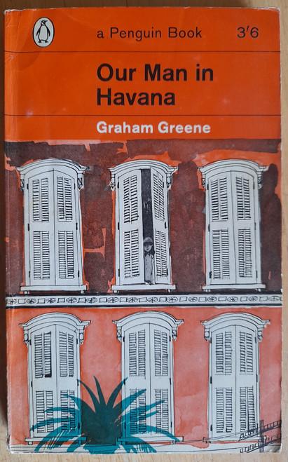 Greene, Graham - Our Man in Havana ( Vintage Penguin PB - 1962 ( Originally 1958)