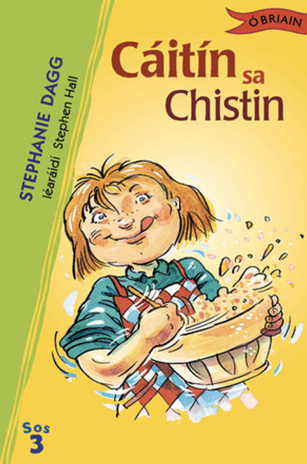 Dagg, Stephanie - Cáitín sa Chistin ( Sraith SOS 3 ) - PB - As Gaeilge