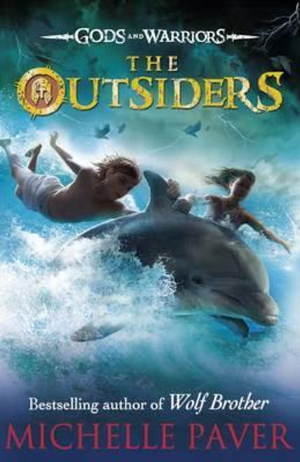 Paver, Michelle / The Outsiders: Gods and Warriors Book 1