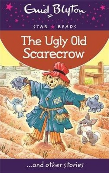 Blyton, Enid / The Ugly Old Scarecrow