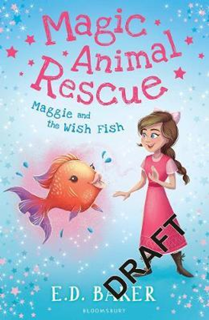 Baker, E. D. / Magic Animal Rescue 2: Maggie and the Wish Fish