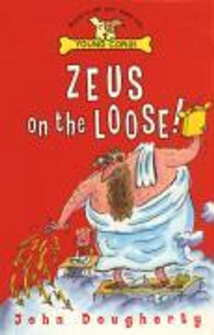 Dougherty, John / Zeus On The Loose