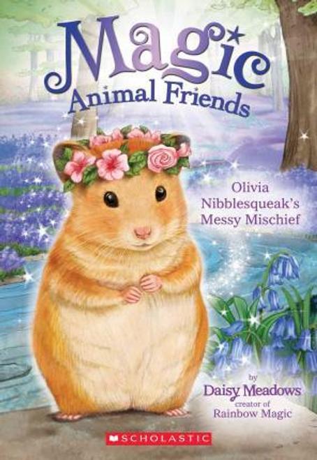Meadows, Daisy / Olivia Nibblesqueak's Messy Mischief