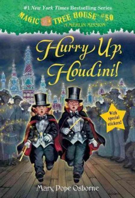 Osborne, Mary Pope / Hurry Up, Houdini!