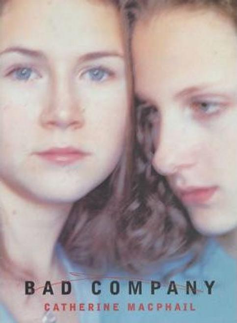 MacPhail, Catherine / Bad Company