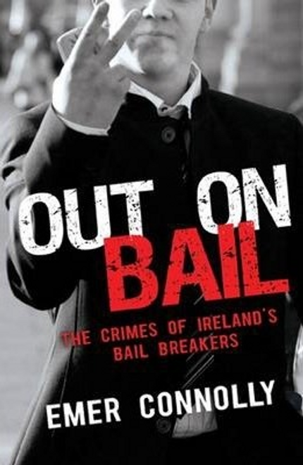 Connolly, Emer / Out On Bail (Large Paperback)