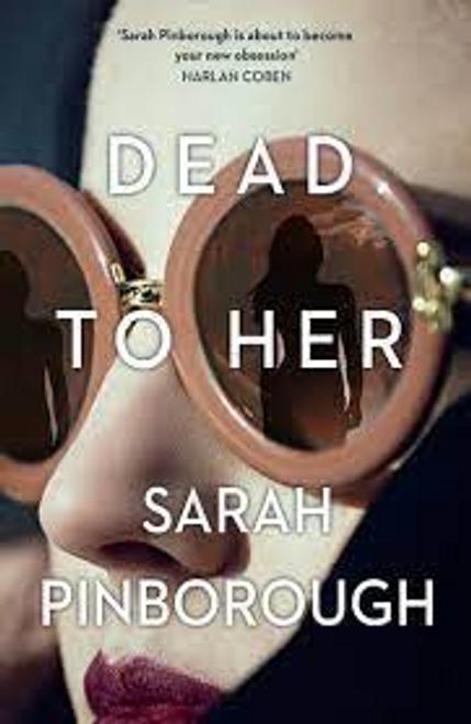 Pinborough, Sarah / Dead to Her (Large Paperback)