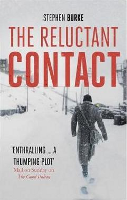 Burke, Stephen / The Reluctant Contact (Large Paperback)