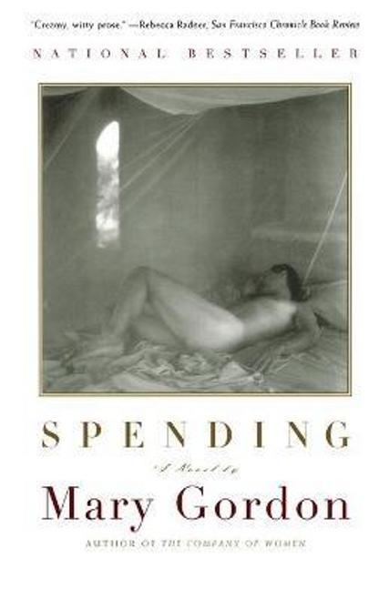 Gordon, Mary / Spending (Large Paperback)