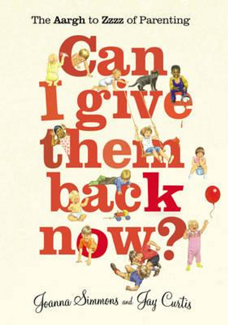 Simmons, Joanna / Can I Give Them Back Now? (Large Paperback)