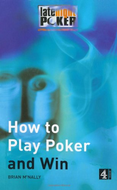 McNally, Brian / How To Play Poker and Win (Large Paperback)