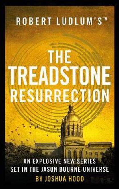Hood, Joshua / Robert Ludlum's: The Treadstone Resurrection (Large Paperback)