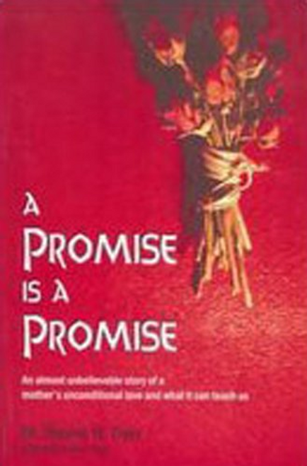 Dyer, Wayne W. / A Promise is a Promise (Large Paperback)