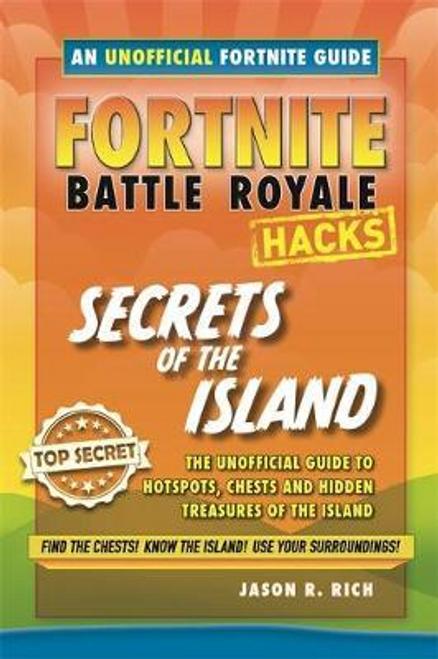 Rich, Jason R. / Fortnite Battle Royale Guide: Secrets of the Island (Large Paperback)