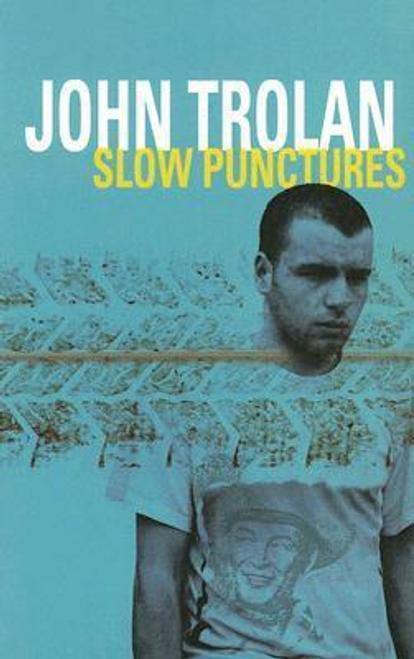 Trolan, John / Slow Punctures (Large Paperback)