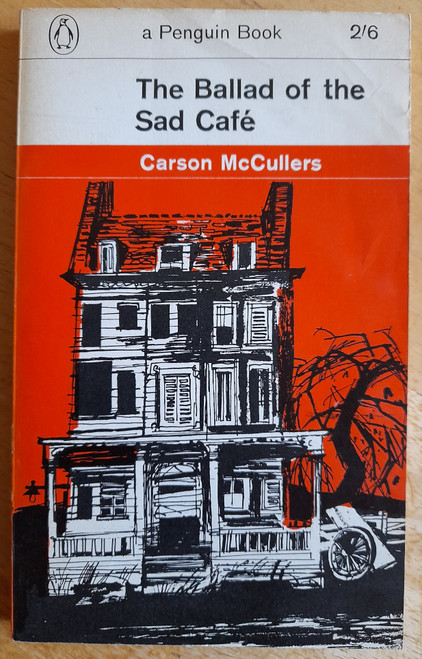 McCullers, Carson - The Ballad of the Sad Cafe - Vintage Penguin PB 1963 Ed