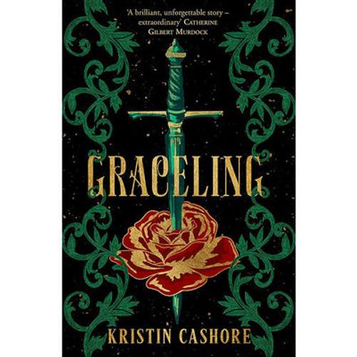 Cashore, Kristin - Graceling ( Graceling Realm - Book 1 ) BRAND NEW