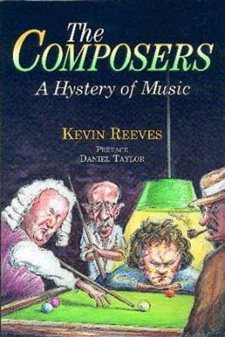 Reeves, Kevin / The Composers : A Hystery of Music (Large Paperback)