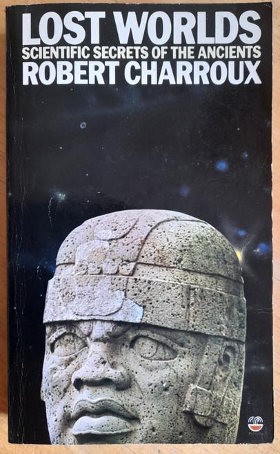 Charroux, Robert - Lost Worlds - Scientific Secrets of the Ancients - Vintage PB - 1976