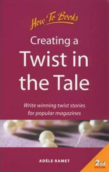 Ramet, Adele / Creating a Twist in the Tale (Large Paperback)