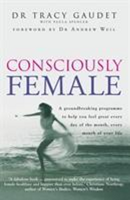 Gaudet, Tracy / Consciously Female (Large Paperback)