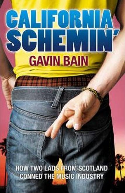 Bain, Gavin / California Schemin (Large Paperback)