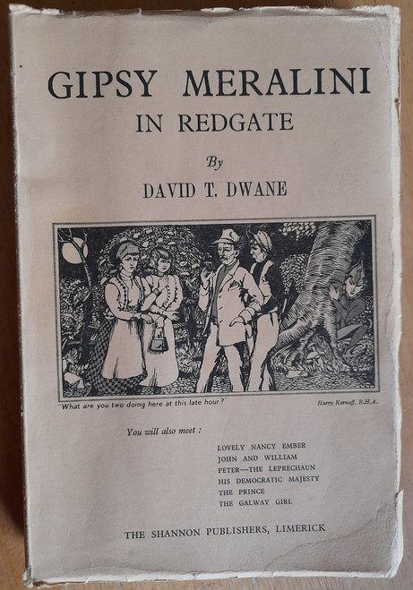 Dwane, David T - Gipsy Meralini in Redgate ( A Faery Story)  - PB - SIGNED - Limerick / Meelick