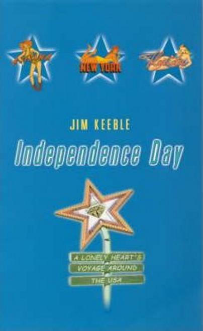 Keeble, Jim / Independence Day (Large Paperback)