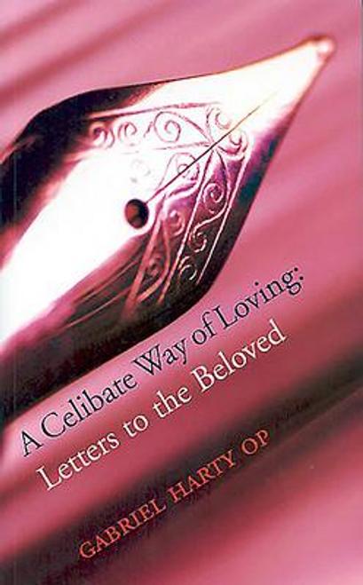 Harty, Gabriel / A Celibate Way of Loving (Large Paperback)
