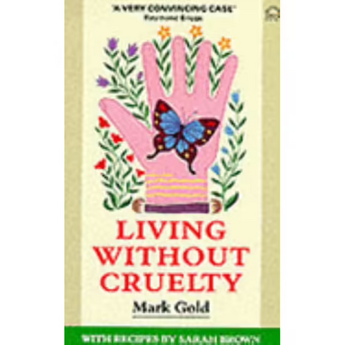 Gold, Mark / Living without Cruelty (Large Paperback)