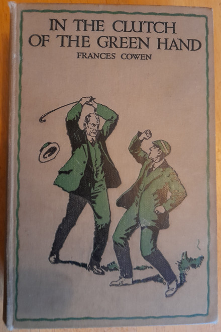Cowen, Frances - In the Clutch of the Green Hand - HB - Vintage Mystery