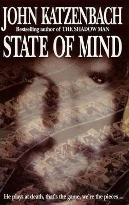 Katzenbach, John / State Of Mind (Large Paperback)