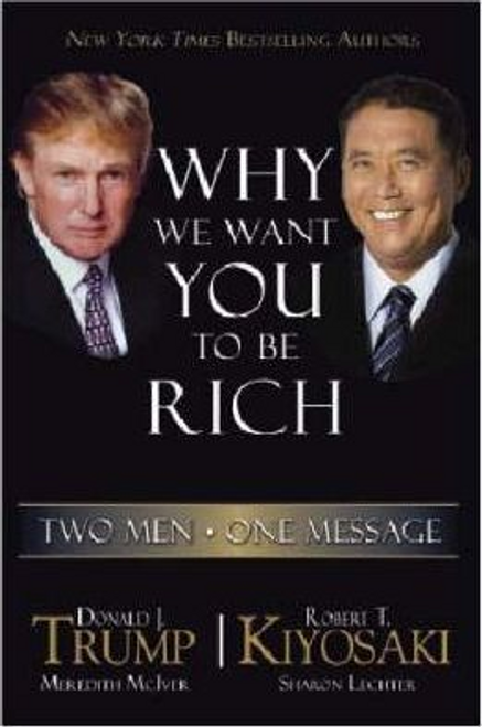 Trump, Donald J. / Why We Want You to be Rich (Large Paperback)