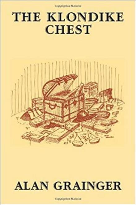 Grainger, Alan / The Klondike Chest (Large Paperback)