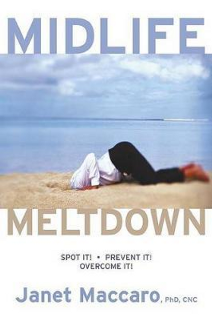 Maccaro, Janet / Midlife Meltdown (Large Paperback)