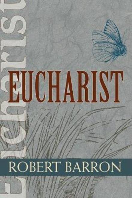 Barron, Robert / Eucharist (Large Paperback)